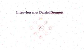 Interview met Daniel Dennett.