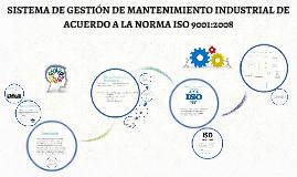 Copy of SISTEMA DE GESTIÓN DE MANTENIMIENTO INDUSTRIAL DE ACUERDO A