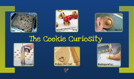 The Cookie Curiosity - 6th Grade
