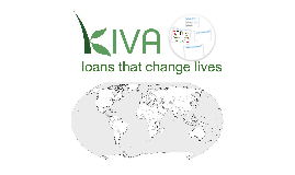 Kiva - The chain effect of goodness