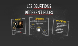 LES EQUATIONS DIFFERENTIELLES
