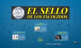 EL SELLO DE LOS ESCOGIDOS
