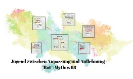 """Jugend zwischen Anpassung und Auflehnung - """"Rot"""": Mythos 68"""