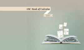 ABC Book of Calculus