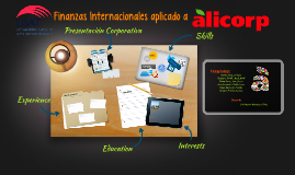Finanzas Internacionales aplicado a ALICORP S.A.A.
