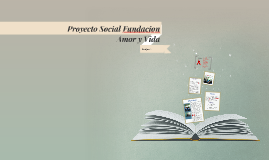 Proyecto Social Fundacion Amor y Vida