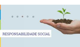 Copy of ÉTICA E RESPONSABILIDADE SOCIAL