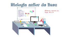 Biologia anilor de liceu