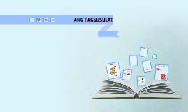 Ang Pagsusulat by Group5