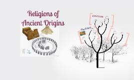 Yr 11 Prelim: Religions of Ancient Origins