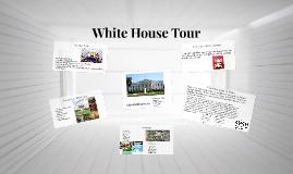 Copy of White House Tour