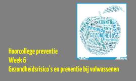 hoorcollege preventie week 6