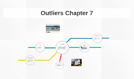 Copy of Outliers Chapter 7
