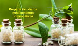 Copy of Preparación  de los medicamentos  homeopaticos