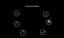 El Cine No Se Detine....