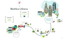 Bioética Urbana