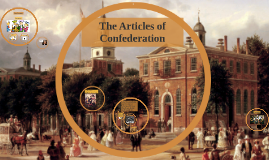 The Articles of Confederation: The Constitutions' Troubled O