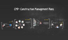 Copy of CMP- Construction Management Plans