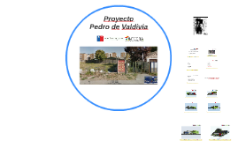 Proyecto Pedro de Valdivia