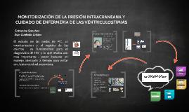 Copy of CUIDADO DE ENFERMERIA DE VENTRICULOSTOMIAS