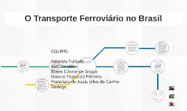 O Transporte Ferroviário no Brasil