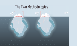 Research Methods- The two methodologies
