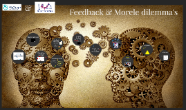 Rechtspraak Feedback & Morele dilemma's