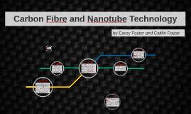 Carbon Fiber and Nanotube Technology