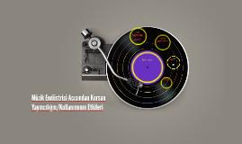 Müzik Endüstrisi Açısından Korsan Yayıncılığın/Kullanımının