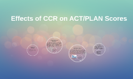Effects of CCR on ACT/PLAN Scores