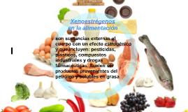 Xenoestrégenos en la alimentación