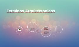 Terminos Arquitectonicos
