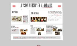 LA CONVIVENCIA EN AL ANDALUS