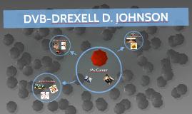 DVB-DREXELL D. JOHNSON