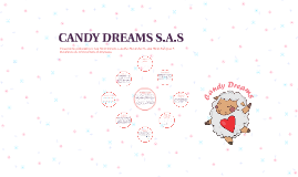CANDY DREAMS S.A.S
