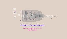 Chapter 7: Survey Reseach