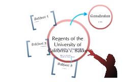 Regents of the University of California v. Bakke by John Hess on Prezi