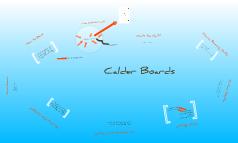 Calder Boards