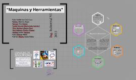 Copy of Maquinas y Herramientas