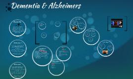 Dementia & Alzheimers