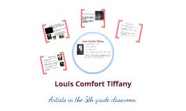 Louis Comfort Tiffany-Artist