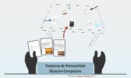 Trastorno de Personalidad Obsesivo-Compulsivo