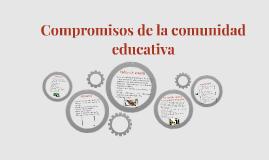 Compromisos de la comunidad educativa