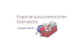 El valor de la documentacion en los Proyectos