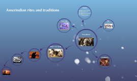 Amerindian rites and traditions