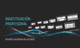 Copy of INVESTIGACIÓN PROFESORAL