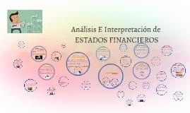 ANALISIS E INTERPRETACION DE ESTADOS FINANCIEROS