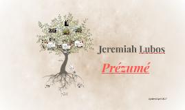 Jeremiah Lubos - Prézumé (2017)