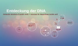 Entdeckung der DNA