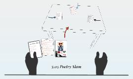 3.05 Poetry Slam